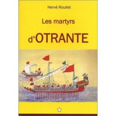 Hervé Roullet - Les martyrs d'Otrante