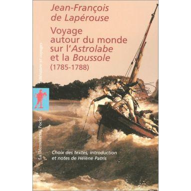 Jean-François de Lapérouse - Voyage autour du monde sur l'Astrolabe et la Boussole