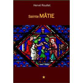 Hervé Roullet - Sainte Mâtie