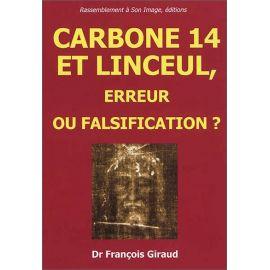 François Giraud - Carbone 14 et Linceul