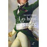 Les héros de la Vendée