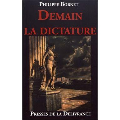 Philippe Bornet - Demain la dictature
