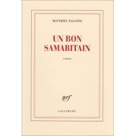 Matthieu Falcone - Un bon samaritain