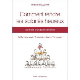 Thierry Delcourt - Rendre les salariés heureux