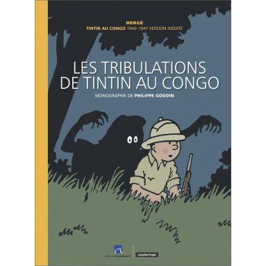 Hergé - Les tribulations de Tintin au Congo 1940-1941