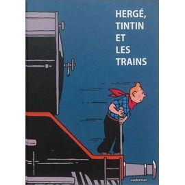 Yves Crespel - Hergé, Tintin et les trains