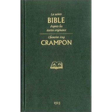 Chanoine Augustin Crampon - La Sainte Bible