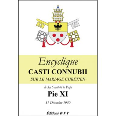 S.S. Pie XI - Encyclique Casti Connubii