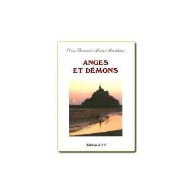 Dom Bernard Maréchaux - Anges et démons