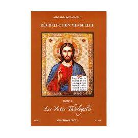 Abbé Alain Delagneau - Les vertus cardinales (1)