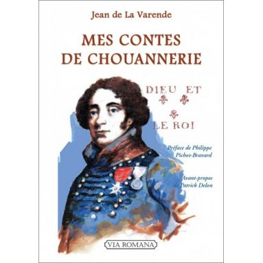 Jean de La Varende - Mes contes de chouanneries