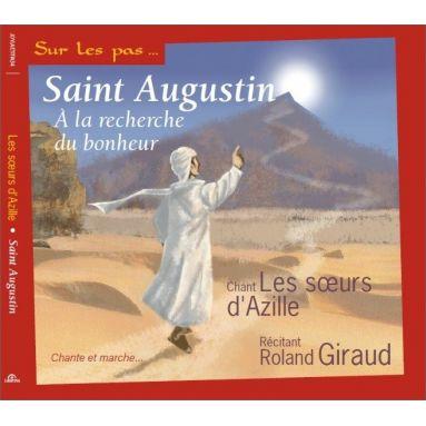 Soeurs d'Azille - Saint Augustin à la recherche du bonheur