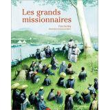 Les grands missionnaires