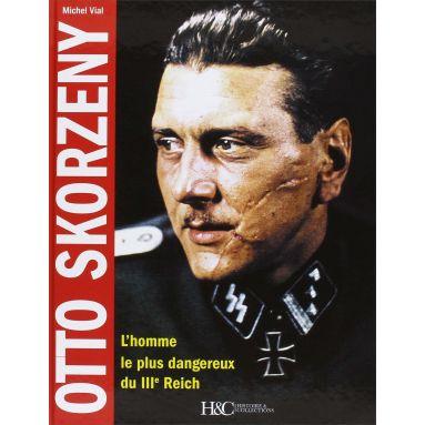 Michel Vial - Otto Skorzeny