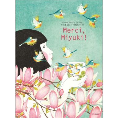 Roxane-Marie Galliez - Merci, Miyuki !