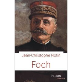 Jean-Christophe Notin - Foch