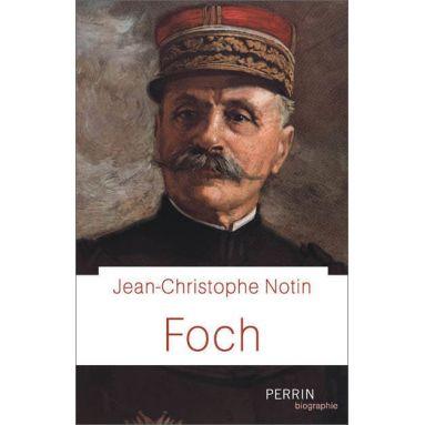 Jean-Christophe Notin - Foch