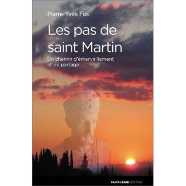 Pierre-Yves Fux - Les pas de Saint Martin