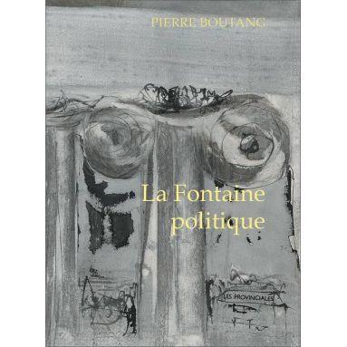 Pierre Boutang - La Fontaine politique