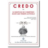 Credo ou Le refuge des chrétiens dans les temps actuels