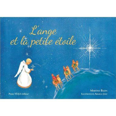 Martine Bazin - L'ange et la petite étoile
