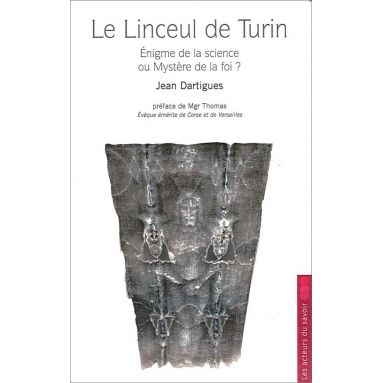 Jean Dartigues - Le Linceul de Turin