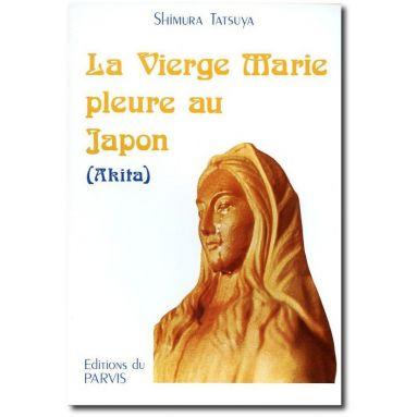 Shimura Tatsuya - La Vierge Marie pleure au Japon - Akita