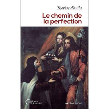 Sainte Thérèse d'Avila - Le chemin de la perfection