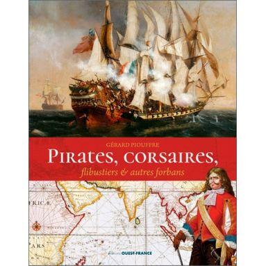Gérard Piouffre - Pirates, corsaires