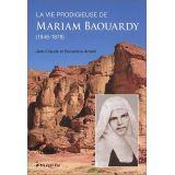 La vie prodigieuse de Mariam Baouardy