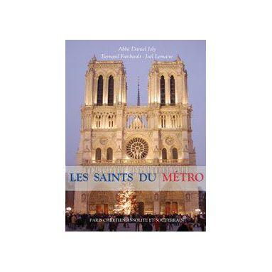 Les Saints du Métro
