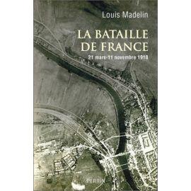 Louis Madelin - La bataille de France