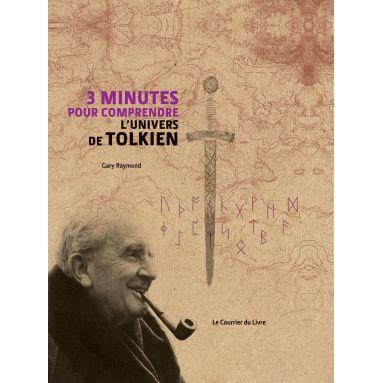 Gary Raymond - 3 minutes pour comprendre l'univers de Tolkien