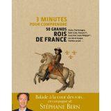 3 minutes pour comprendre 50 grands rois de France