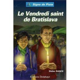 Didier Rance - Le Vendredi Saint de Bratislava