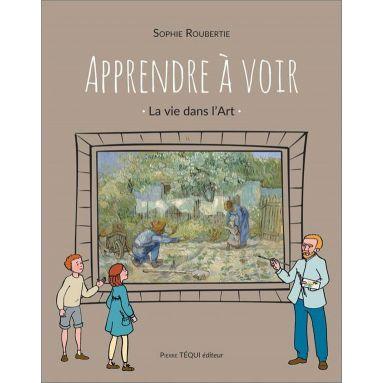 Sophie Roubertie - Apprendre à voir