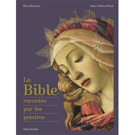 Marie Bertherat - La Bible racontée par les peintres