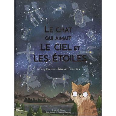 Stuart Atkinson - Le chat qui aimait le ciel et les étoiles