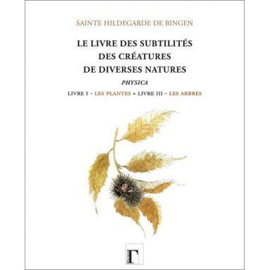 Bernard Verten - Livre des subtilités des créatures de diverses natures