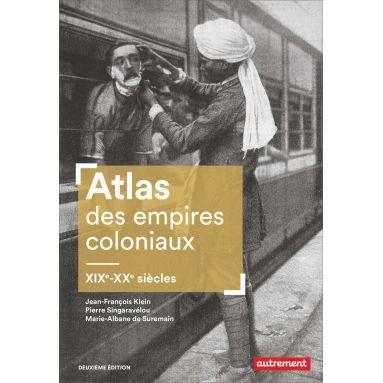 Jean-François Klein - Atlas des empires coloniaux