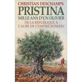 Christian Deschamp - Pristina mille ans d'un olivier