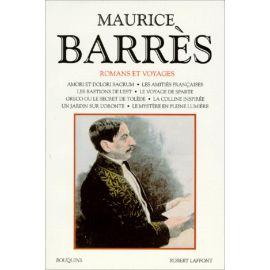 Maurice Barrès - Romans et voyages II