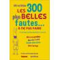Alfred Gilder - Les 300 plus belles fautes à ne pas faire