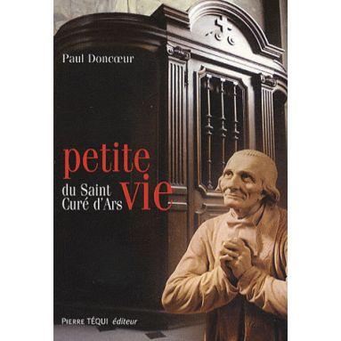 Petite Vie du Saint Curé d'Ars