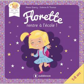 Alexia Quercy - Florette rentre à l'école