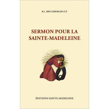 R.P. Bruckberger - Sermon pour la Sainte-Madeleine