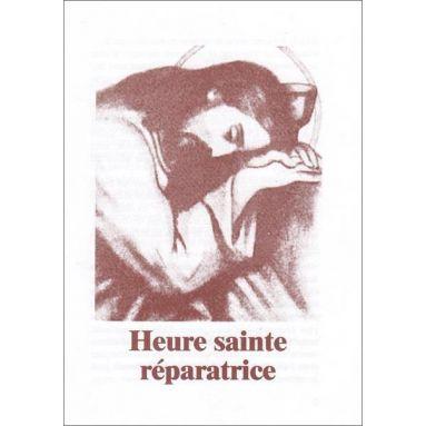 Heure Sainte réparatrice