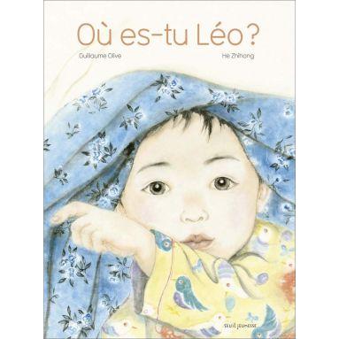 Guillaume Olive - Où es-tu Léo ?