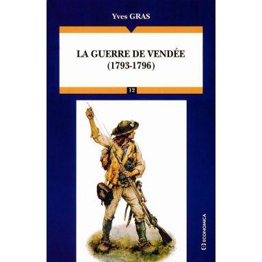 Gal Yves Gras - La guerre de Vendée