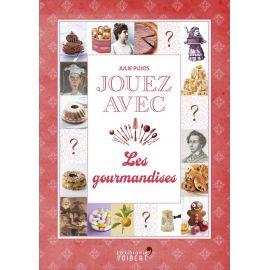 Julie Pujos - Jouez avec les gourmandises